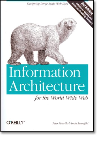 Information Architecture for the World Wide Web: