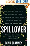 Spillover: Animal Infections and the...