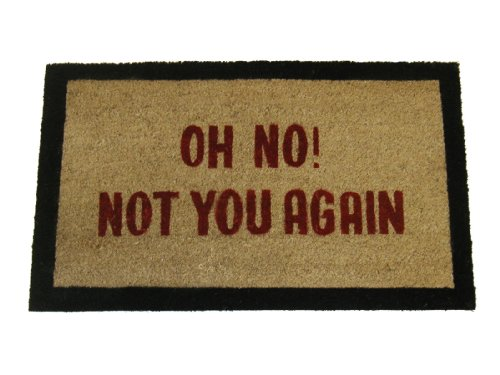Geo Crafts 18-Inch x 30-Inch PVC Backed Coir Doormat, Not You