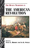 img - for The Human Tradition in the American Revolution (The Human Tradition in America) book / textbook / text book