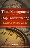 img - for Time Management Stop Procrastinating: Getting Things Done book / textbook / text book
