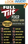 The Full Tilt Poker Strategy Guide: T...