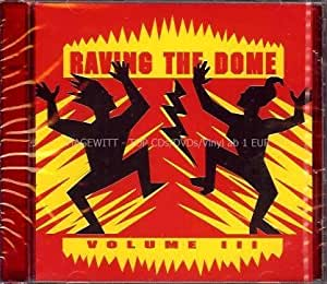 Various - Raving The Dome Vol. III