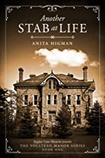 Another Stab at Life (Christian cozy mystery) (The Volstead Manor Series Book 1)