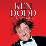 Ken Dodd: The Biography | Stephen Griffin