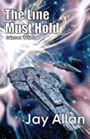 The Line Must Hold (Crimson Worlds V) (English Edition)