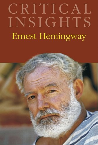 Ernest Hemingway (Critical Insights)
