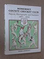 Somerset County Cricket Club: Players,…