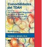 Comorbilidades del TDAH: Las complicaciones del transtorno por déficit de atención con hiperactividad en niños...