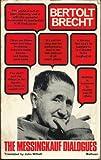 The Messingkauf dialogues. (0416631703) by Bertolt Brecht