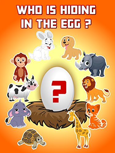 Who Is Hiding In The Egg ? : Watch online now with Amazon Instant Video: Kids 1st TV