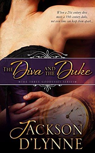The Diva and the Duke (Three Goddesses Book 1) PDF