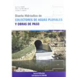 Diseño hidráulico de colectores de aguas pluviales y obras de paso