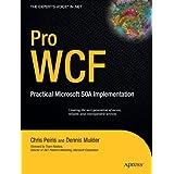 Pro WCF: Practical Microsoft SOA Implementation ~ Nishith Pathak