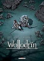 Wollodrin T03: Le convoi 1/2