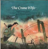 img - for The Crane Wife book / textbook / text book