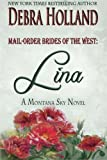 img - for Mail-Order Brides of the West: Lina: A Montana Sky Novel (Montana Sky Series) book / textbook / text book
