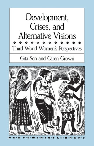 Development, Crises and Alternative Visions: Third World...
