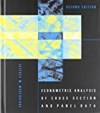 img - for Econometric Analysis of Cross Section and Panel Data 2nd (second) by Wooldridge, Jeffrey M (2010) Hardcover book / textbook / text book