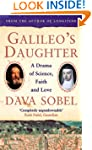 Galileo's Daughter: A Drama of Scienc...