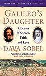 Galileo's Daughter: A Drama of Scienc...
