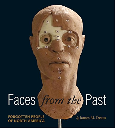 Faces from the Past: Forgotten People of North America PDF