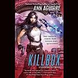 Killbox: Sirantha Jax, Book 4