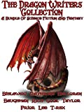 The Dragon Writers Collection: A Fantasy and Science Fiction Bundle with Dragons and Elves, Wizards and Magic.