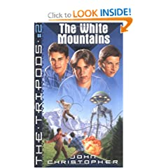 The White Mountains (The Tripods, Book No. 2) by John Christopher
