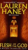 Flesh of the God (Mystery of Ancient Egypt) (0060521899) by Haney, Lauren