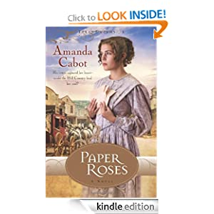 Free Kindle Book: Paper Roses (Texas Dreams, Book 1) (Texas Dreams Trilogy), by Amanda Cabot. Publisher: Revell (January 1, 2009)