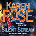 Silent Scream (       UNABRIDGED) by Karen Rose Narrated by Tara Ward