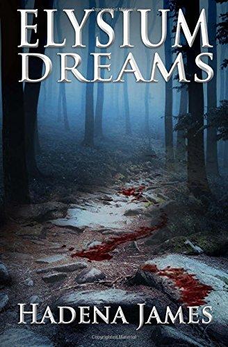 Elysium Dreams: Volume 2 (Dreams & Reality Series)