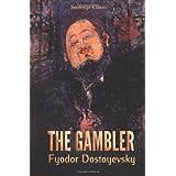 The Gamblerby Fyodor Dostoyevsky