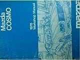 1977 Mazda Cosmo B 1800 Service Repair Shop Manual OEM FACTORY Workshop BOOK