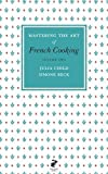 Mastering the Art of French Cooking: Vol.2 (0241953405) by Child, Julia