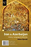 img - for Iran & Azerbaijan: History, Language & Ethnicity (Persian Edition) book / textbook / text book