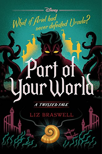 Part of Your World A Twisted Tale [Braswell, Liz] (Tapa Dura)