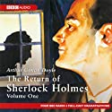The Return of Sherlock Holmes: Volume One (Dramatised)  by Sir Arthur Conan Doyle Narrated by Full Cast