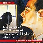 The Return of Sherlock Holmes: Volume One (Dramatised) | Sir Arthur Conan Doyle