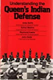 img - for Understanding the Queen's Indian Defence (Understanding the chess openings) book / textbook / text book