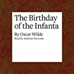 The Birthday of the Infanta | Oscar Wilde