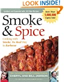 Smoke & Spice: Cooking with Smoke, the Real Way to Barbecue (Non)