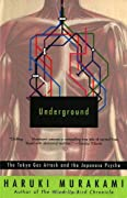 Underground: The Tokyo Gas Attack and the Japanese Psyche by Haruki Murakami cover image