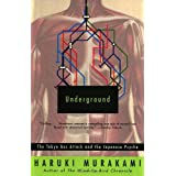 Underground: The Tokyo Gas Attack and the Japanese Psyche ~ Haruki Murakami