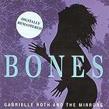 Bones Gabrielle Roth