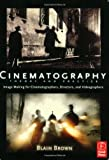 img - for Cinematography: Theory and Practice: Image Making for Cinematographers, Directors, and Videographers book / textbook / text book