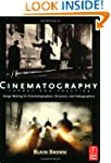Cinematography: Theory and Practice:...