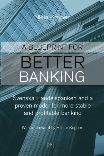 a-blueprint-for-better-banking-svenska-handelsbanken-and-a-proven-model-for-more-stable-and-profitab