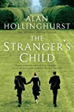 Alan Hollinghurst The Stranger's Child